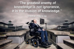Greatest Enemy of Knowledge Is Illusion Of Knowledge