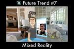 Trend #7: Mixed Reality