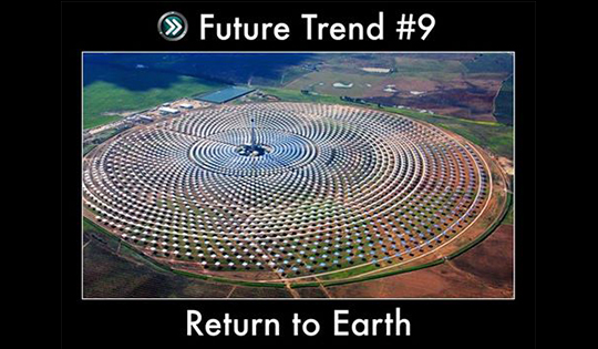 Trend #9: Return to Earth